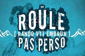 La Roule Pas Perso 2019 Rando VTT